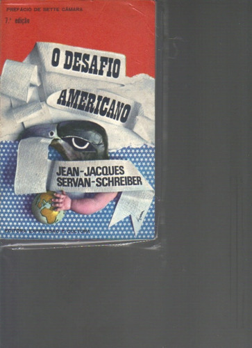 o desafio americano-7ª edição-jean-jacques e servan-schereib