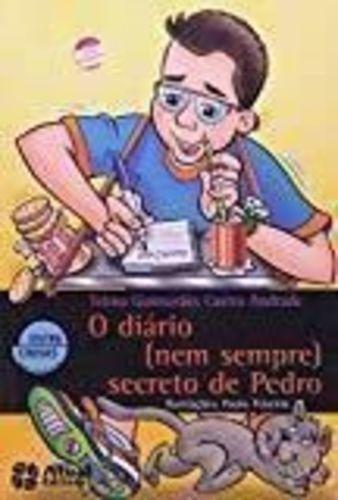o diário (nem sempre) secreto de pedro - novo 2012 - 25ª ed