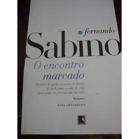 O Encontro Marcado Fernando Sabino - 2014 - Nova Ortografia