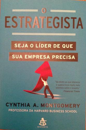 o estrategista cynthia a montgomery