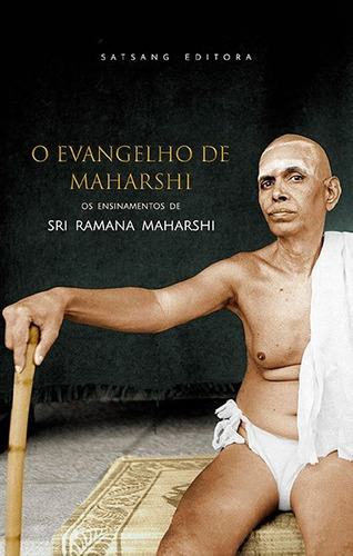 o evangelho de maharshi - sri ramana maharshi