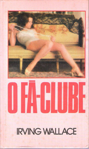 o fã-clube- irving wallace