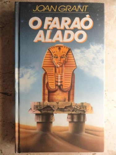 o faraó alado - joan grant
