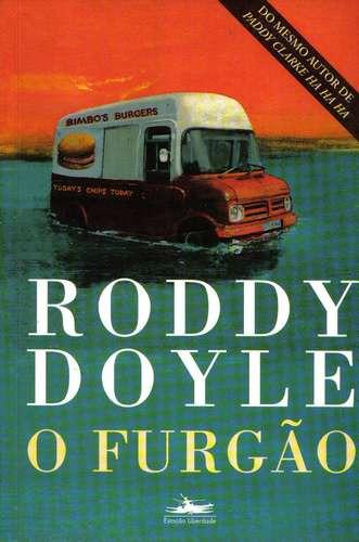 o furgão -  roddy doyle - ed. estação liberdade