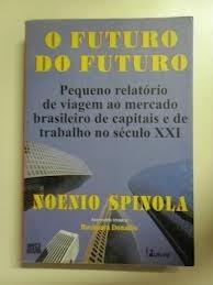 o futuro do futuro noenio spinola