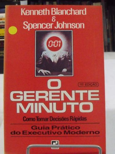 o gerente minuto - keneth blanchard/  spencer johnson