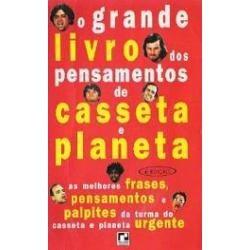 o grande livro dos pensamentos de casseta e planeta