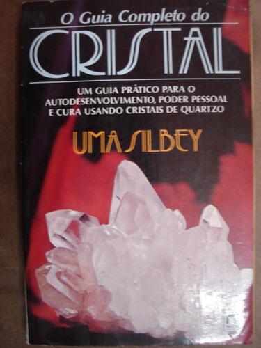 o guia completo do cristal uma silbey 57