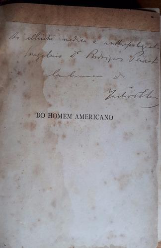 o homem americano - julio trajano de moura - autografado