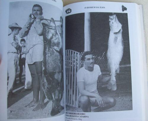 o homem da ilha e os pioneiros da caça submarina - stockler