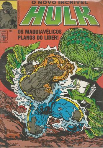 o incrivel hulk 99 - abril - bonellihq cx11 b19
