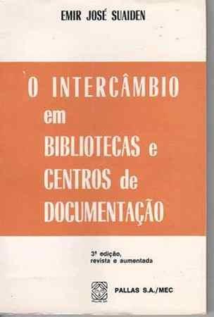 o intercâmbio em bibliotécas e centros de documentação