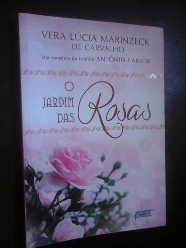 o jardim das rosas vera lucia marinzeck