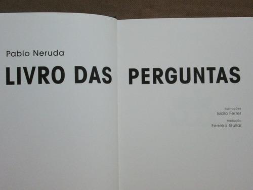 o livro das perguntas , neruda, ferrer, gular