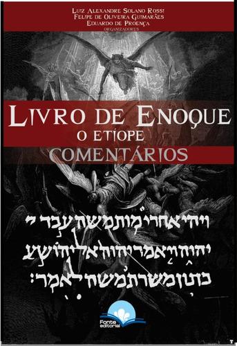 o livro de enoque o etíope - comentários - apócrifo