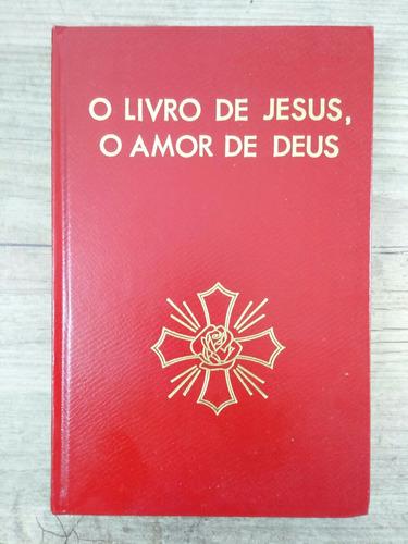 o livro de jesus, o amor de jesus