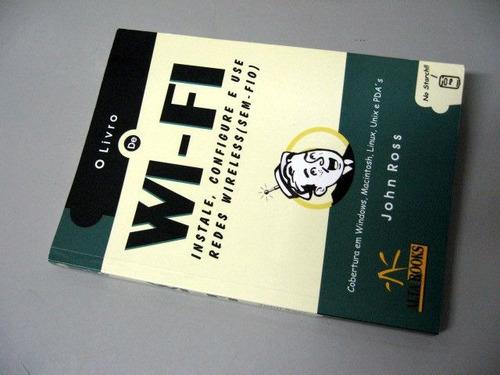 o livro de wi-fi - john ross