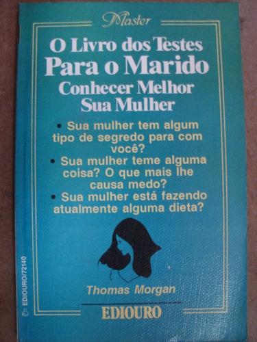 o livro dos testes para o marido conhecer melhor sua mulh g2