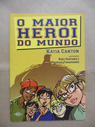o maior herói do mundo katia canton