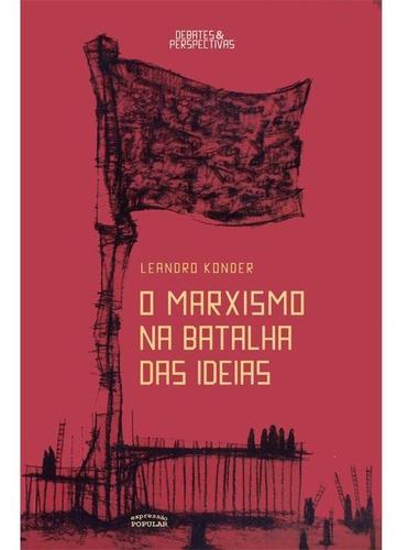 o marxismo na batalha das idéias