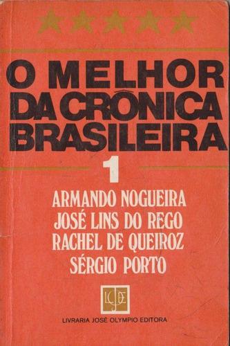 o melhor da crônica brasileira - armando nogueira & outros