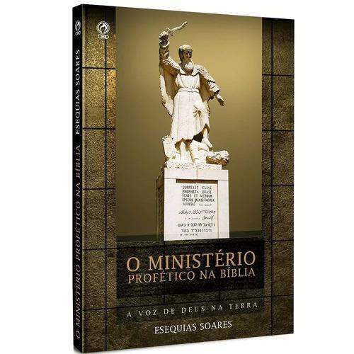 o ministério profético na bíblia - esequias soares