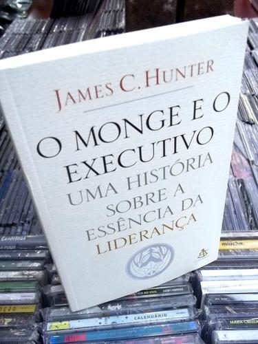 o monge e o executivo james hunter livro