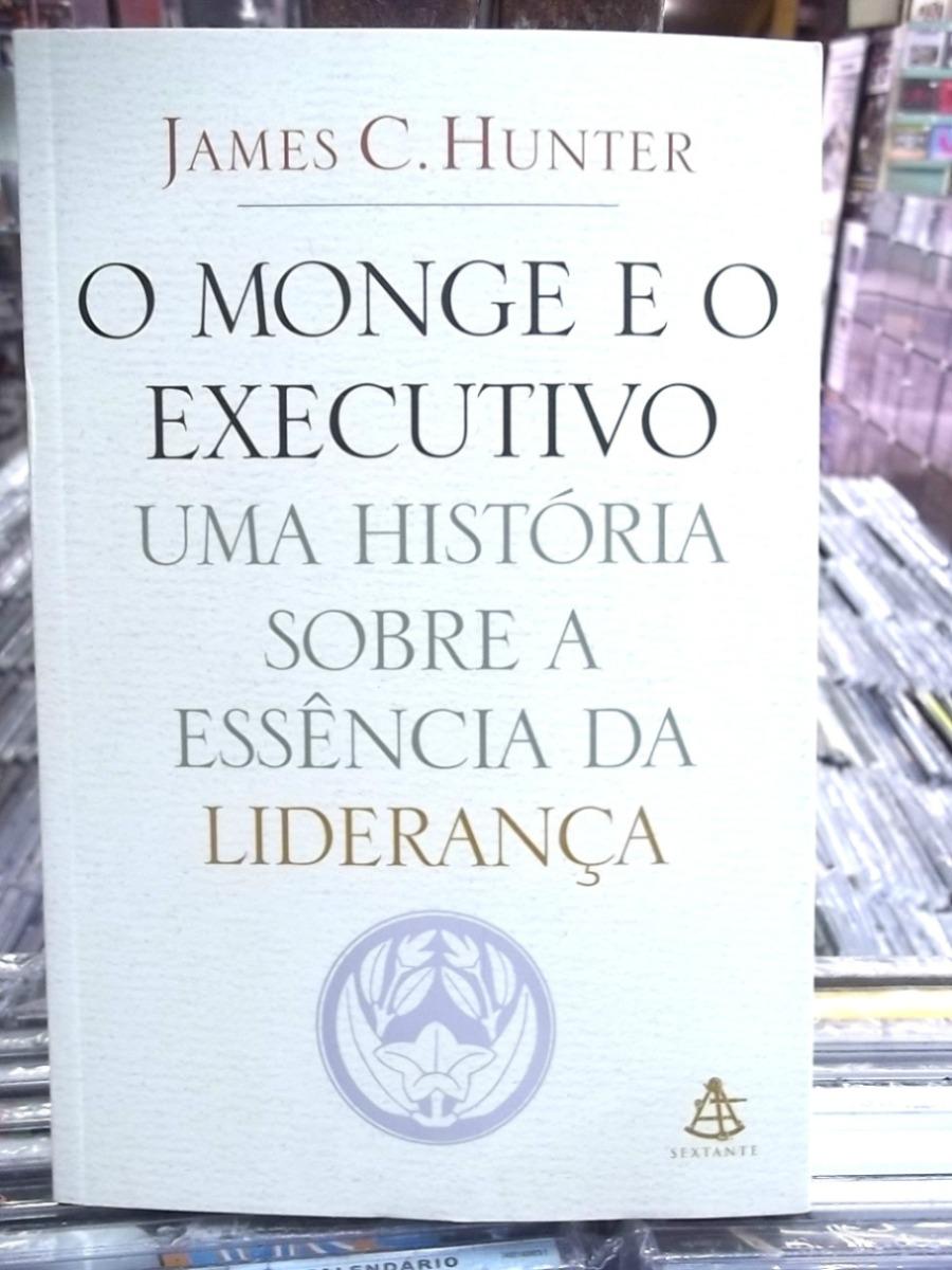 O Monge E O Executivo James Hunter Livro - R  22,00 em Mercado Livre f55abdcdbb