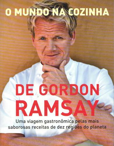 o mundo na cozinha - gordon ramsay
