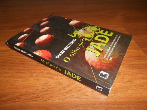 o olho de jade - diane wei liang