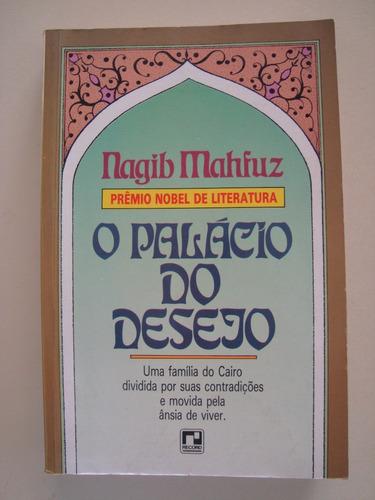 o palácio do desejo / nagib mahfuz