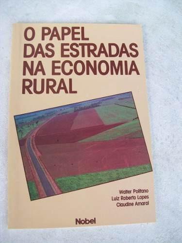 o papel das estradas na economia rural - walter politano