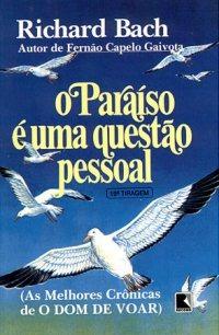 o paraíso é uma questão pessoal, richard bach