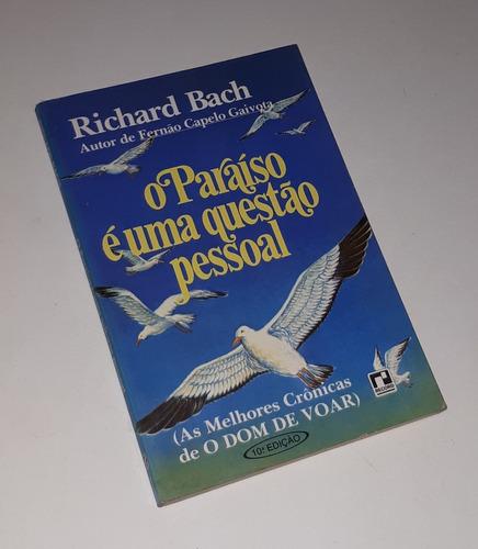 o paraíso é uma questão pessoal - richard bach