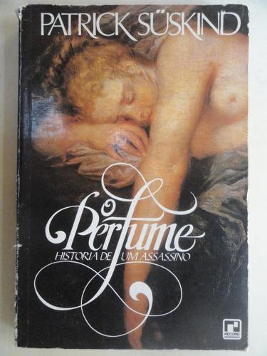 o perfume história de um assassino patrick suskind