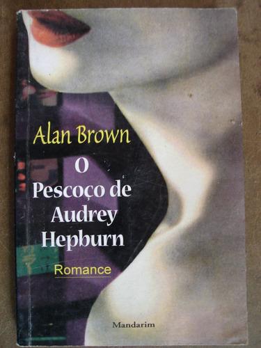 o pescoço de audrey hepburn alan brown l8