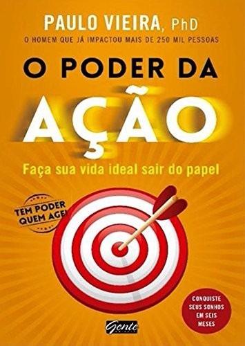o poder da ação livro ph.d. paulo vieira frete 8 reais