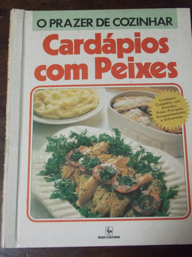 o prazer de cozinhar cardápios com peixes
