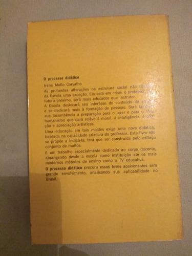 o processo didático - irene mello carvalho - fgv