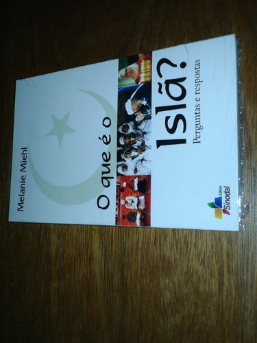 o que é o islã - perguntas e respostas - melani - livro novo
