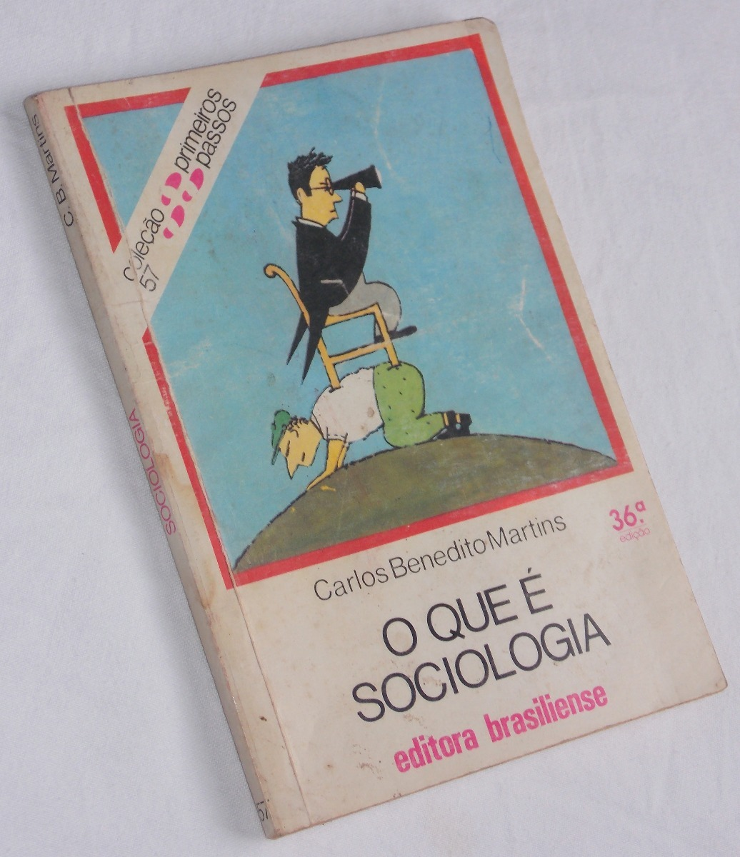 O Que E Sociologia Carlos Benedito Martins Pdf