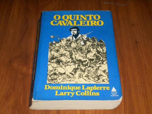 o quinto cavaleiro - dominique lapierre larryy collins
