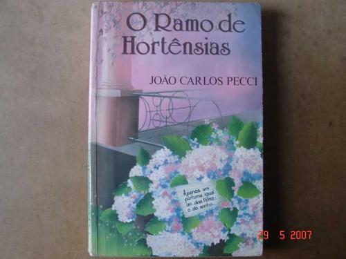 o ramo de hortensias  joao carlos pecci 66