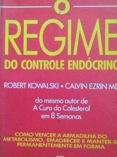 o regime do controle endócrino - robert kowalski