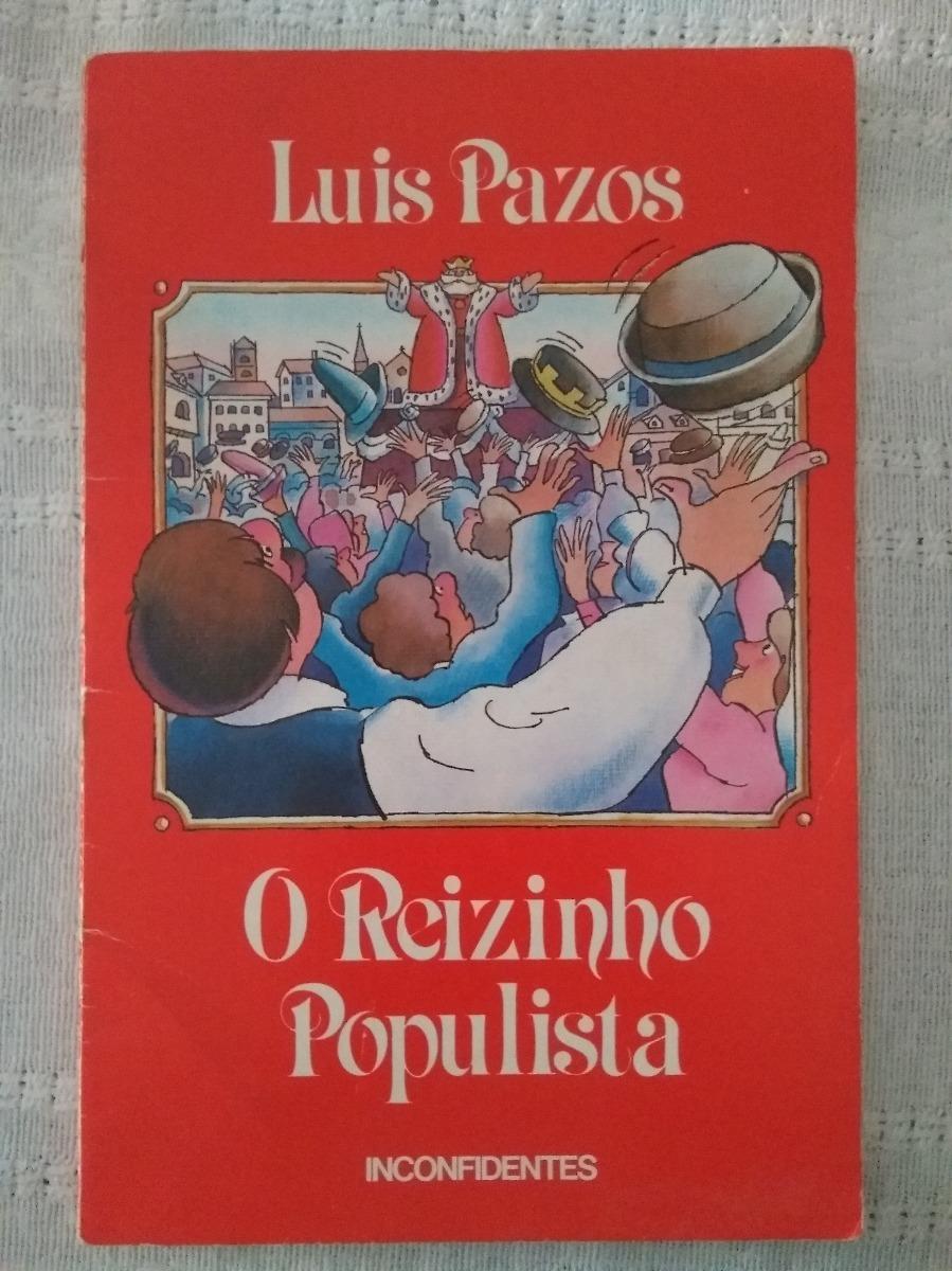 o reizinho populista