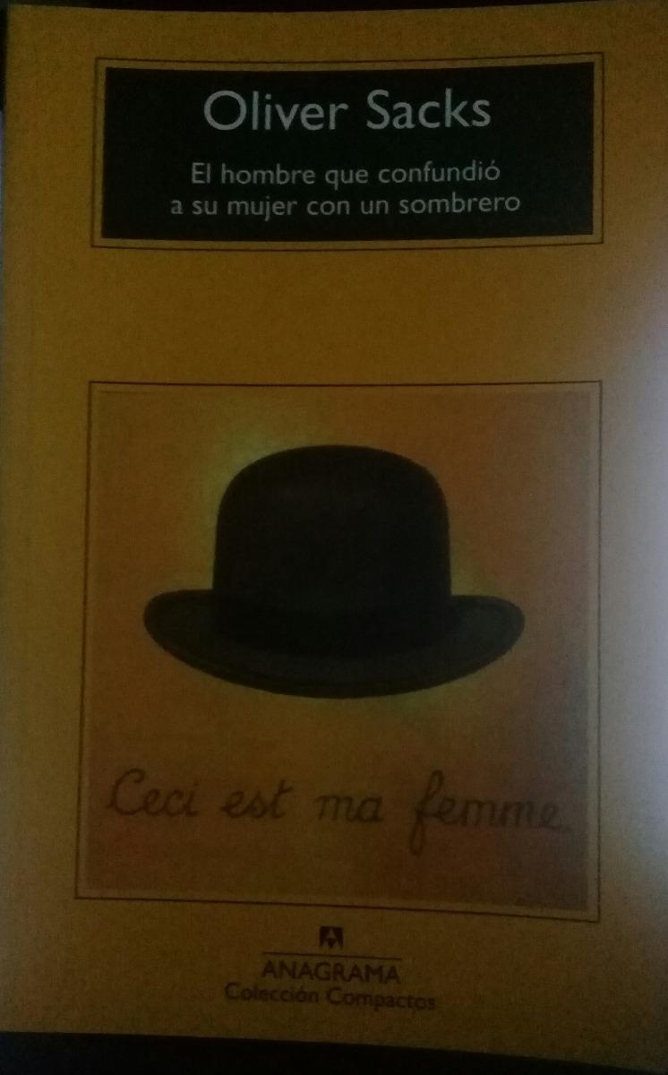 Características. Título del libro El hombre que confundio a su mujer con un  sombrero ...