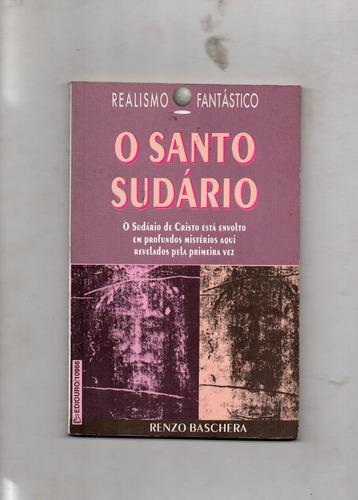 o santo sudário-renzo baschera-realismo fantástico