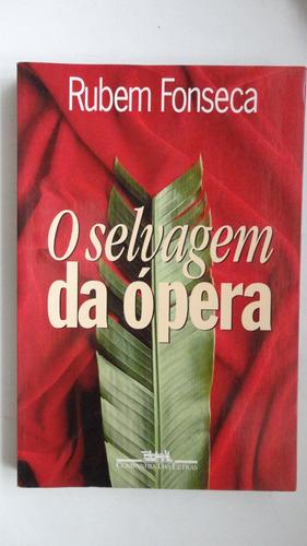 o selvagem da ópera rubem fonseca