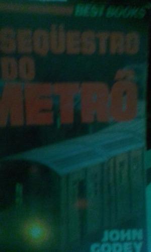 o sequestro do metrô john godey best books