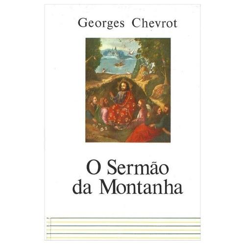 o sermão da montanha - georges chevrot